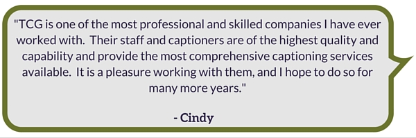 Captioner Testimonial | The Captioning Group Inc.