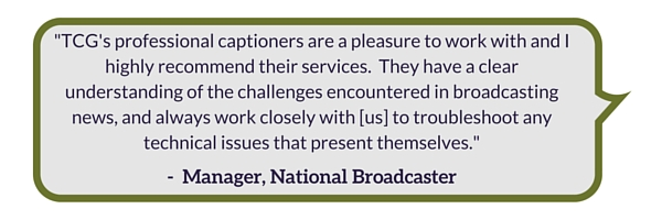 The Captioning Group | Client Testimonial