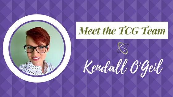 Meet the TCG Team - Kendall O'Geil