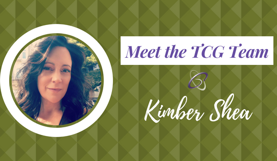 Meet the TCG Team - Kimber Shea