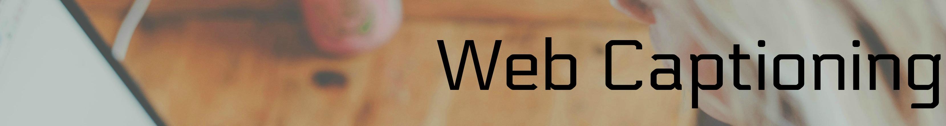 Web Captioning